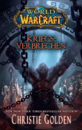 eBook: World of Warcraft: Kriegsverbrechen