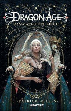 eBook: Dragon Age: Das maskierte Reich