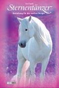 eBook: Sternentänzer, Band 6 - Bedrohung für den weißen Hengst