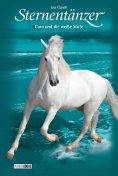 eBook: Sternentänzer, Band 17 - Caro und die weiße Stute