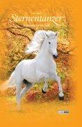 eBook: Sternentänzer, Band 36 - Feuerprobe für die Liebe