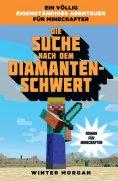 eBook: Minecraft: Die Suche nach dem Diamanten-Schwert