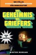 eBook: Minecraft: Das Geheimnis des Griefers