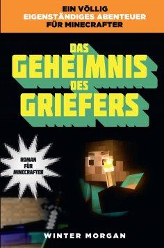 ebook: Das Geheimnis des Griefers