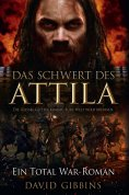 ebook: Total War: Attilas Schwert