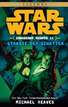 eBook: Star Wars: Straße der Schatten - Coruscant Nights 2