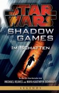 eBook: Star Wars: Shadow Games - Im Schatten