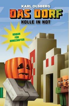 eBook: Das Dorf 2 - Kolle in Not