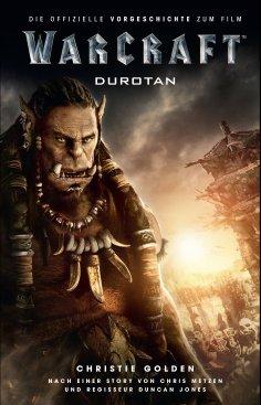 ebook: Warcraft - Die Vorgeschichte