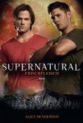 eBook: Supernatural: Frischfleisch
