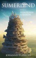 eBook: Sumerland: Prinzessin Serisada