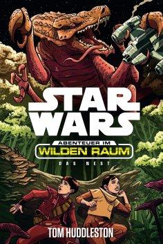 ebook: Star Wars: Abenteuer im Wilden Raum - Das Nest