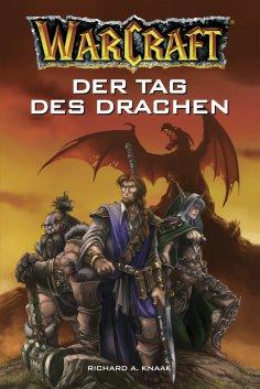ebook: World of Warcraft: Der Tag des Drachen