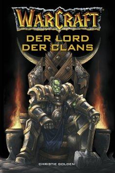 ebook: World of Warcraft: Der Lord der Clans