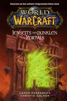 eBook: World of Warcraft: Jenseits des dunklen Portals