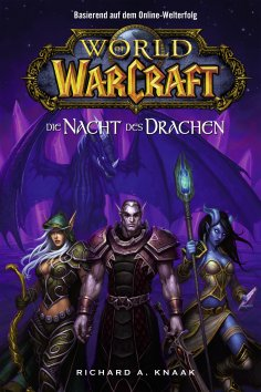 ebook: World of Warcraft: Die Nacht des Drachen