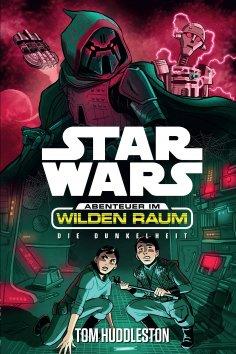 ebook: Star Wars: Abenteuer im Wilden Raum - Das Dunkel