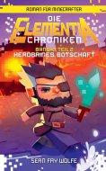 eBook: Die Elementia-Chroniken: Herobrines Botschaft - Roman für Minecrafter