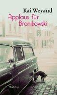 eBook: Applaus für Bronikowski