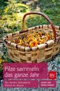 eBook: Pilze sammeln das ganze Jahr