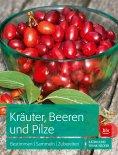 eBook: Kräuter, Beeren und Pilze