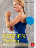eBook: Schmerz-weg-Faszientraining