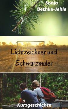 eBook: Lichtzeichner und Schwarzmaler