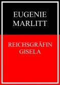 eBook: Reichsgräfin Gisela
