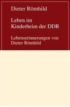 eBook: Leben im Kinderheim der DDR