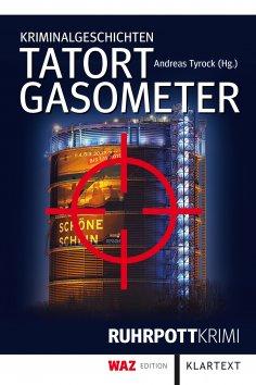 eBook: Tatort Gasometer