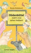 eBook: Düdenbüttel - mütt'n mol sehen hebben!