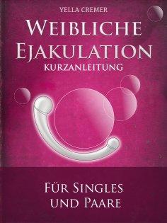 ebook: Weibliche Ejakulation - G-Punkt Massage