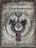 eBook: Die Kinder des Drachenkreuzes
