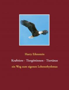 eBook: Krafttiere - Tiergöttinnen - Tiertänze