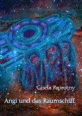 eBook: Angi und das Raumschiff