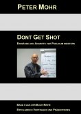 eBook: Dont Get Shot