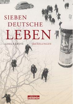 eBook: Sieben deutsche Leben