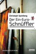 ebook: Der Ein-Euro-Schnüffler
