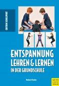 eBook: Entspannung lehren & lernen in der Grundschule