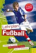 ebook: Lehrplan Fußball