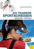 eBook: Ich trainiere Sportschießen