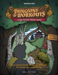 eBook: Dungeons & Workouts: Junge Streiter leveln weiter