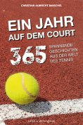 eBook: Ein Jahr auf dem Court