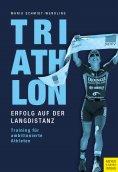eBook: Triathlon - Erfolg auf der Langdistanz