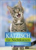 eBook: Kätzisch für Nichtkatzen
