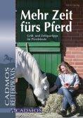 eBook: Mehr Zeit fürs Pferd