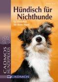 eBook: Hündisch für Nichthunde