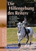 eBook: Die Hilfengebung des Reiters