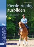 eBook: Pferde richtig ausbilden