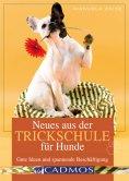 eBook: Neues aus der Trickschule für Hunde